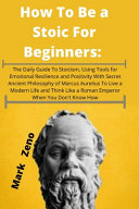 How To Be a Stoic For Beginners PDF