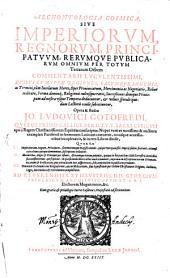 Archontologia cosmica sive Imperiorum, regnorum, principatuum, rerumque publicarum omnium per totum terrarum orbem comentarii luculentissimi: quibus cum ipseae regiones, earumque ingenia ...