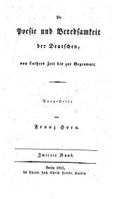 Die Poesie und Beredsamkeit der Deutschen von Luthers zeit bis zur Gegenwart: Band 2