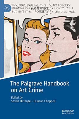 The Palgrave Handbook on Art Crime PDF