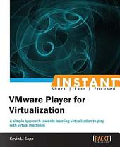 Instant VMware Player for Virtualization: