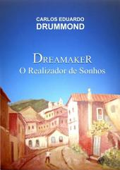 Dreamaker O Realizador De Sonhos