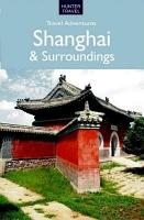 Shanghai   Surroundings Travel Adventures PDF