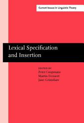 Lexical Specification and Insertion
