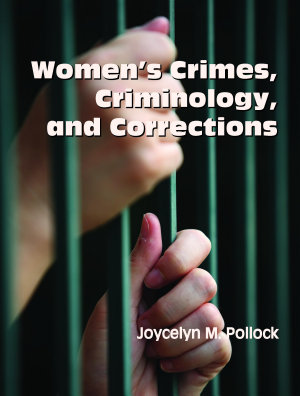 Women s Crimes  Criminology  and Corrections