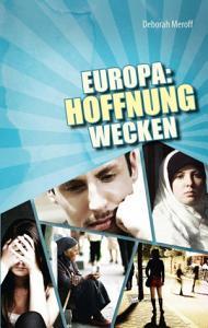 Europa  Hoffnung wecken PDF