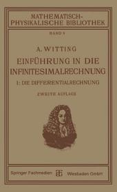 Einführung in die Infinitesimalrechnung: I: Die Differentialrechnung, Ausgabe 2