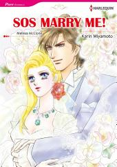 【Free】SOS MARRY ME!: Harlequin Comics