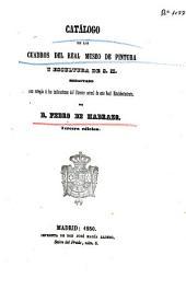 Catálogo de los cuadros del Museo Nacional de Pintura y Escultura de S. M.