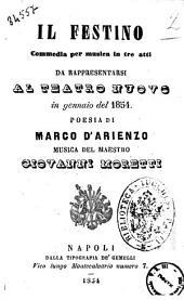 Il festino commedia per musica in tre atti poesia di Marco D'Arienzo