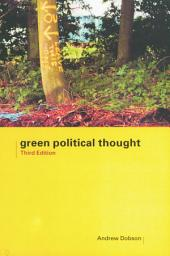 Green Political Thought: Edition 3