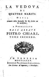 La vedova di quattro mariti ossia, Memorie della baronessa N.N. scritte da lei medesima: Volume 2