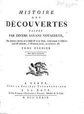 Histoire des découvertes faites par divers savans voyageurs, dans plusieurs contrées de la Russie et de la Perse, relativement à l'histoire civile et naturelle, à l'économie rurale, au commerce, etc: Volume1