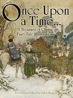 Once Upon a Time       A Treasury of Classic Fairy Tale Illustrations PDF