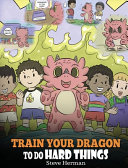 Train Your Dragon To Do Hard Things