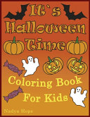 It s Halloween Time Coloring Book For Kids