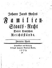 Familien-Staats-Recht Derer Teutschen Reichsstände ; Zweyter Theil: Band 12