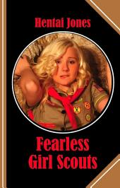 Fearless Girl Scouts: The battle of the sexes has begun and the looser wins the most!