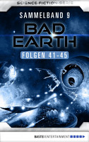 Bad Earth Sammelband 9   Science Fiction Serie PDF