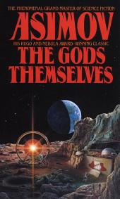 The Gods Themselves: A Novel