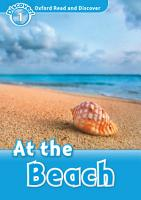 At the Beach  Oxford Read and Discover Level 1  PDF