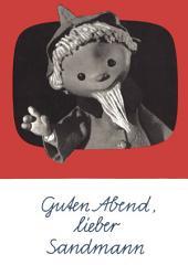 Guten Abend, lieber Sandmann: Ein musikalisches Bilderbuch