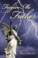 Forgive Me Father PDF