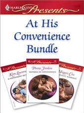 At His Convenience Bundle: Mistress of Convenience\A Convenient Husband\A Convenient Marriage