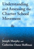 Understanding and Assessing the Charter School Movement PDF
