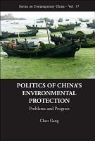 Politics of China s Environmental Protection PDF