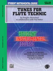 Student Instrumental Course: Tunes for Flute Technic, Level 1