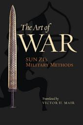 The Art of War: Sun Zi's Military Methods