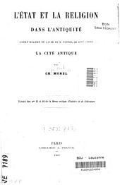 L'Etat et la religion dans l'antiquité: court examen du livre de M. Fustel de Coulanges : La cité antique