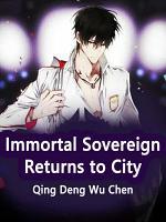Immortal Sovereign Returns to City PDF