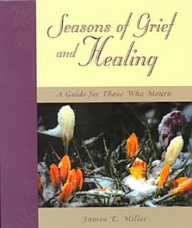 Seasons of Grief and Healing Book