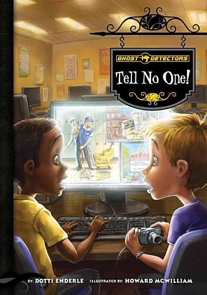 Download Ghost Detectors Book 3  Tell No One  Book