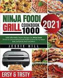 Ninja Foodi Grill Cookbook 1000