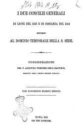 I due Concilii generali di Lione del 1245 e di Costanza del 1414, intorno al dominio temporale della S. Sede : con documenti storici inediti