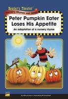 Peter Pumpkin Eater Loses His Appetite PDF