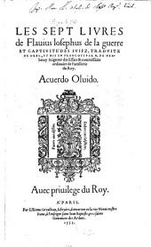 Les Sept Livres de Flauius Iosephus de la guerre Et Captivité Des Ivifz