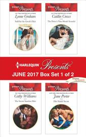 Harlequin Presents June 2017 - Box Set 1 of 2: Sold for the Greek's Heir\The Secret Sanchez Heir\The Prince's Nine-Month Scandal\Her Sinful Secret