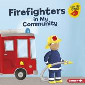 Firefighters in My Community