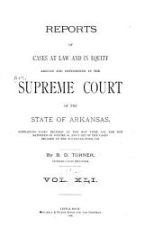 Arkansas Reports: Cases Determined in the Supreme Court of Arkansas, Volume 41
