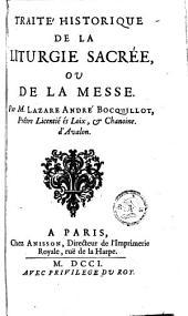 Traité historique de la liturgie sacrée ou de la messe