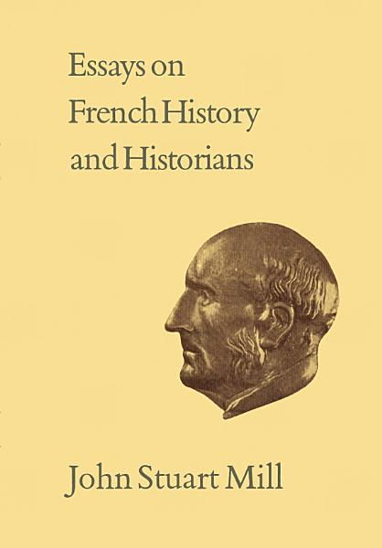 Download Essays on French History and Historians Book