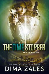 The Time Stopper (Mind Dimensions Book 0) Free Books