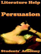 Literature Help: Persuasion