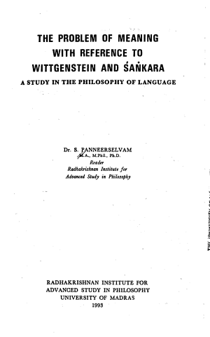 The Problem of Meaning with Reference to Wittgenstein and Śaṅkara