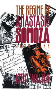 The Regime of Anastasio Somoza  1936 1956 PDF