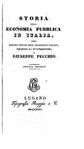Storia della economia pubblica in Italia: ossia Epilogo critico degli economisti italiani, preceduto da un' introduzione